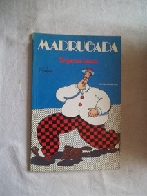 Livro - Madrugada - Infanto-juvenil