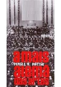 Livro A Mais Alemã Das Artes Musica Pamela M Potter