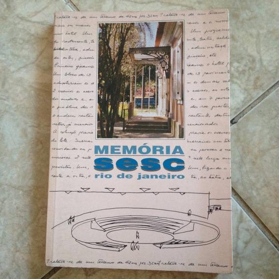 Livro Memória Sesc Rio De Janeiro - Ano 1994