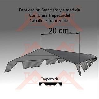 Cumbrera De Chapa Techo Trapezoidal X 2mt Galvanizada Envios