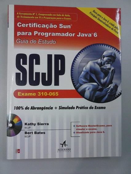 Livro Raro - Certificação Java 6 Em Português Scjp 6 - Novo