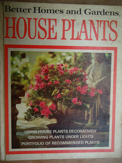 Livro - House Plants - Better Homes And Gardens