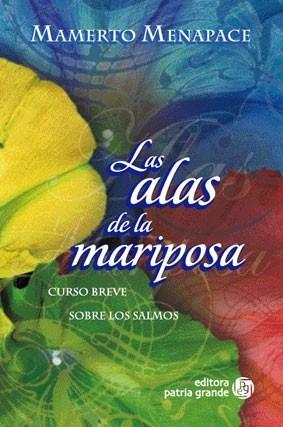 Imagen 1 de 1 de Las Alas De La Mariposa: Curso Breve Sobre Los Salmos