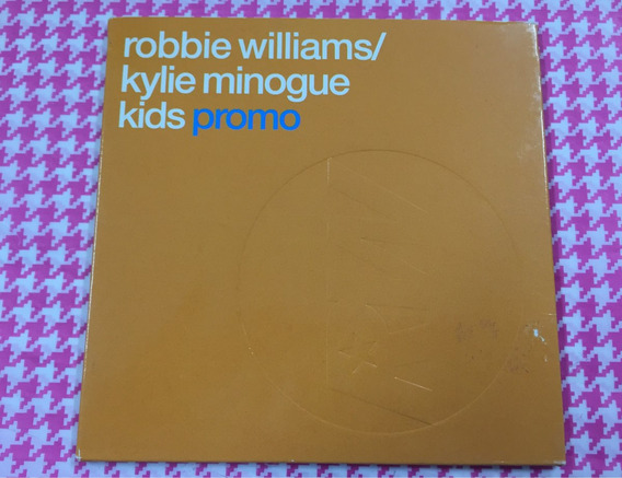 Single Robbie Williamns Kylie Minogue Kids Edicao Europa