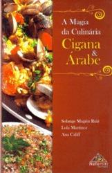 A Magia Da Culinária Cigana & Árabe