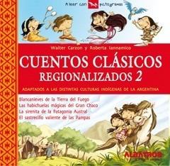 Cuentos Clásicos Regionalizados 2