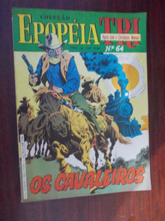 Epopéia Tri - Os Cavaleiros Ed.64 - Novembro/dez 1986
