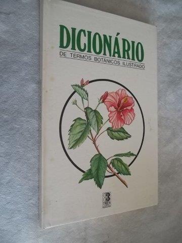 * Livro - Dicionário De Termos Botanicos Ilustrados