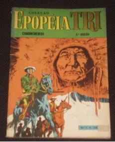 Coleção Epopéia Tri Nº 4 (2ª Edição) - Comancheiros - Ebal