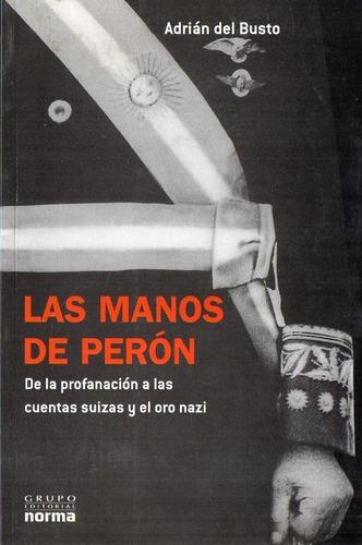 Adrian Del Busto - Las Manos De Peron