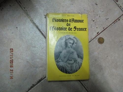 Histoires D'amour De L'histoire De France - Tomo 10 - Breton