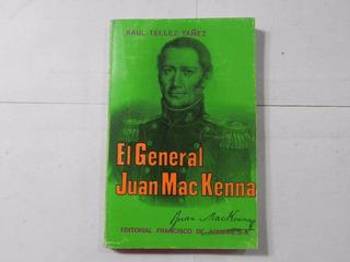 El General Juan Mac Kenna R Tellez 1976