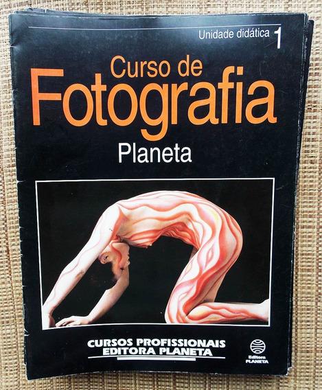 Curso De Fotografia Planeta - 20 Edições + 20 Exercícios