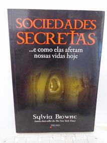 Sociedade Secretas - Sylvia Browne
