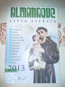 Almanaque Santo Antonio 2013 - Muito Bom Estado!!!