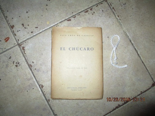 El Chucaro - Fifa Cruz De Caprile - Editorial Perlado