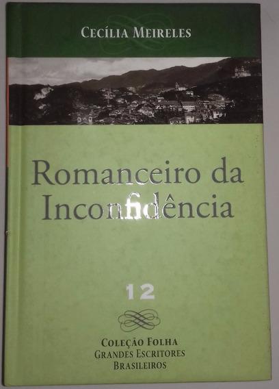 Romanceiro Da Inconfidência (cecília Meireles)