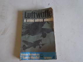 Livro Sobre Segunda Guerra -arma Aérea Alemã 160 Paginas