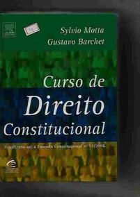 Curso De Direito Constitucional Atualizado Até A Emenda C...
