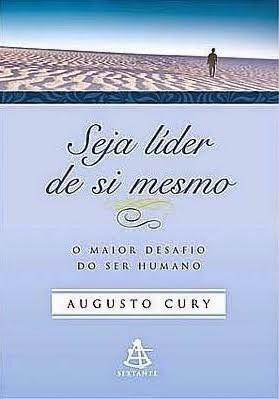 Livro Seja Líder De Si Mesmo- Augusto Cury-sextante/ Usado