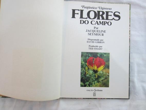 Fantástico Universo Flores Do Campo Jacqueline Seymour
