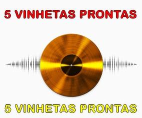5 Vinhetas Prontas Ddj Sb, Rb , Ddjsx