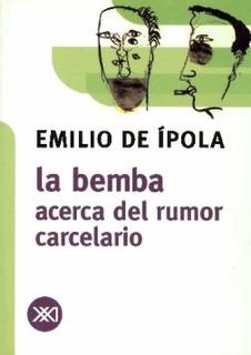 La Bemba, Emilio De Ípola, Ed. Siglo Xxi