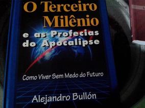 Livro O Terceiro Milenio E As Profecias Do Apocalipse.