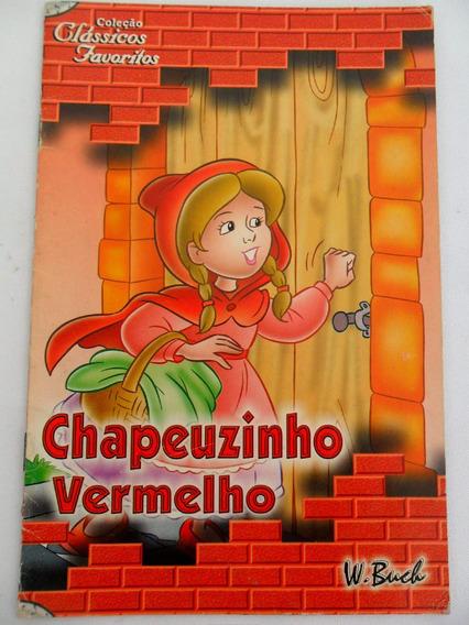 Chapeuzinho Vermelho Coleção Clássicos Favoritos W. Buch