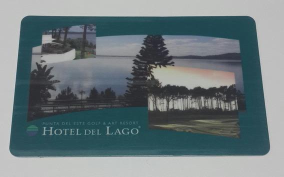 Tarjeta Llave Ingreso Habitacion Hotel Del Lago - Punta