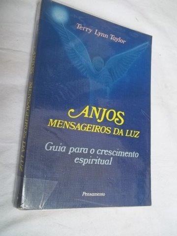 Livro - Anjos Mensageiros Da Luz Terry Lynn