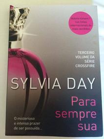 Livro Para Sempre Sua - Sylvia Day - Semi Novo
