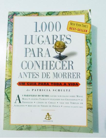 Livro 1000 Lugares Para Conhecer Antes De Morrer 729 Páginas