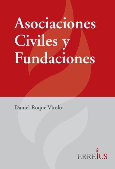 Asociaciones Civiles Y Fundaciones - Ebook
