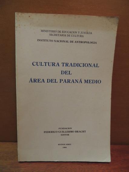 Livro Cultura Tradicional Del Área Paraná Medio Argentina