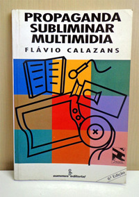 Propaganda Subliminar Muitimedia - Flavio Calazans