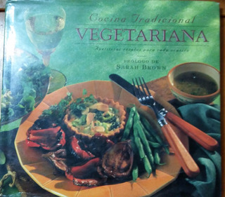 Cocina Tradicional Vegetariana, Sarah Brown 1996 España