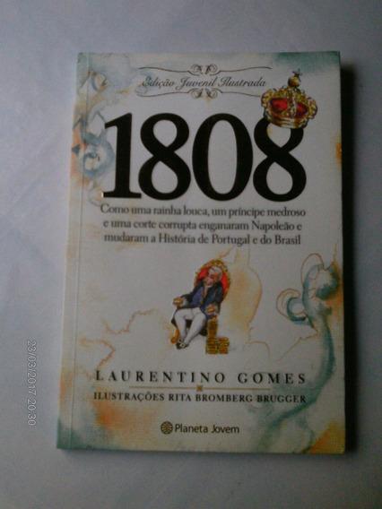1808 Edição Juvenil Ilustrada - Laurentino Gomes (livro)