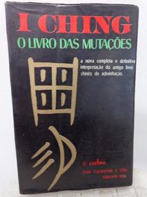 I Ching - O Livro Das Mutaçoes