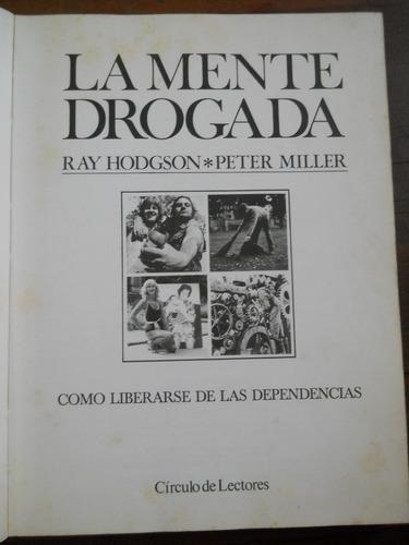 La Mente Drogada. Roy Hodgson.