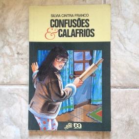 Livro Confusões & Calafrios - Silvia Cintra Franco Ano 1992