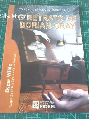 O Retrato De Dorian Gray Oscar Wilde : Adp. Ana Carolina