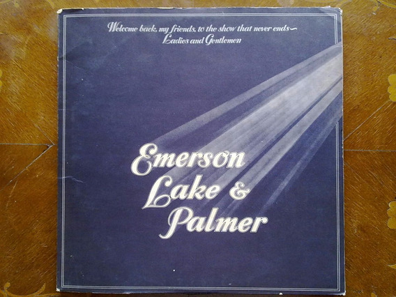 Emerson, Lake & Palmer: Welcome Back My Friends To The Show