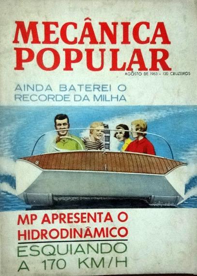 Revista Mecânica Popular Agosto De 1963 Mp Hidrodinâmico