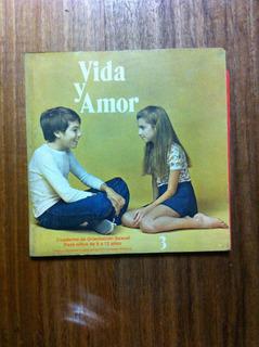 Cuaderno De Orientación Sexual Nº3 Vida Y Amor - 3 A 5 Años