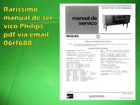 Manual De Serviço Philips Pdf Via Email 06rf688 Rf688 688