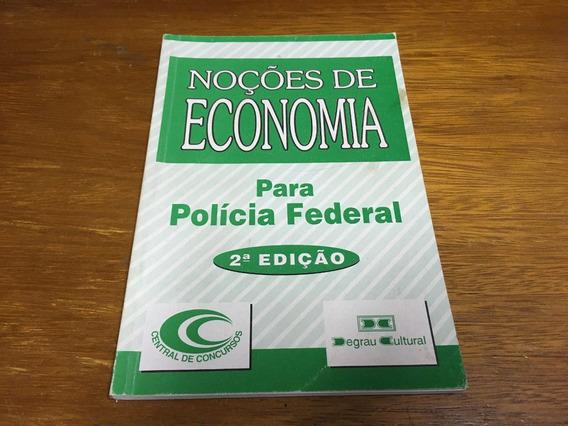 Livro Noções De Economia Para Polícia Federal - Frete R$ 13