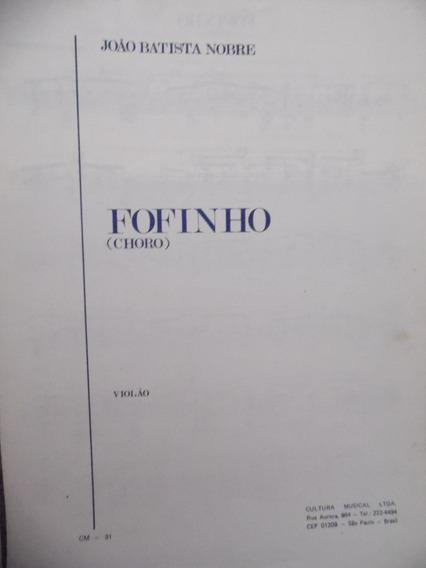 Partitura Violão - Fofinho - João Batista Nobre