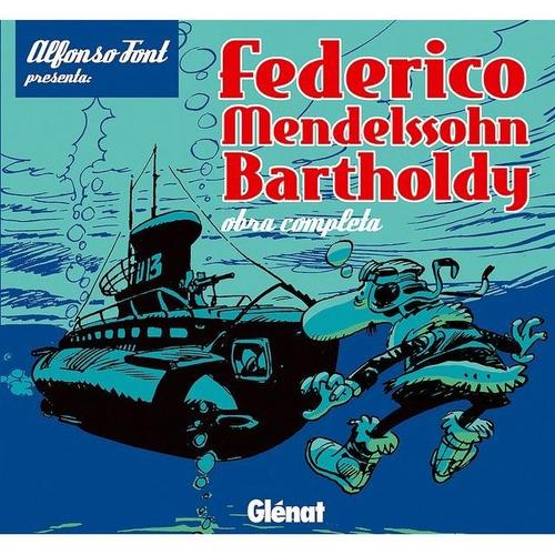 Imagen 1 de 4 de Federico Mendelssohn Bartholdy * Alfons Font * Glenat *