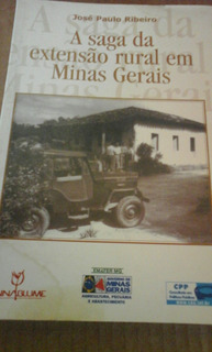 Livro A Saga Da Extensão Rural Em Minas Gerais